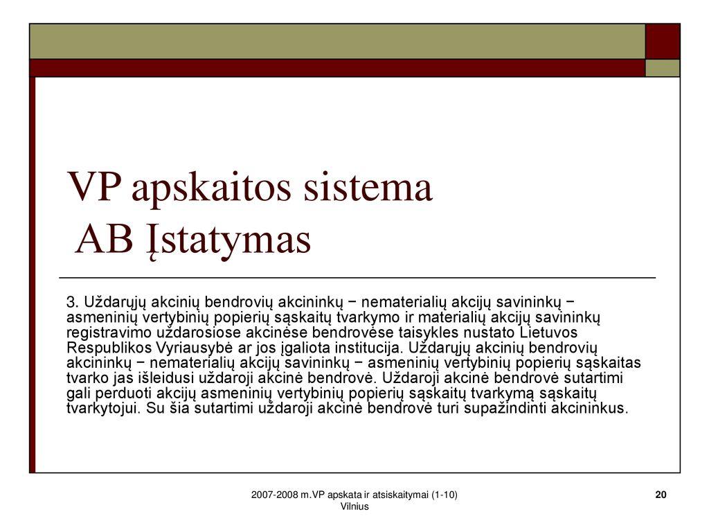 vertybinių popierių savininkų prekyba raptor trading systems inc