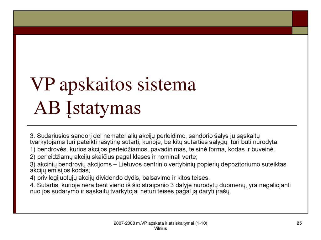 VP didieji akcininkai visą istoriją išdėstė Baltojoje knygoje